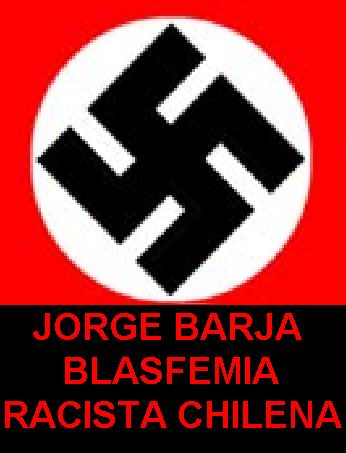 JORGE BARJA RACISTA ...